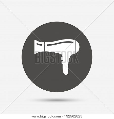 Hairdryer sign icon. Hair drying symbol. Gray circle button with icon. Vector