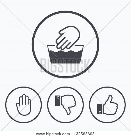 Hand icons. Like and dislike thumb up symbols. Not machine washable sign. Stop no entry. Icons in circles.