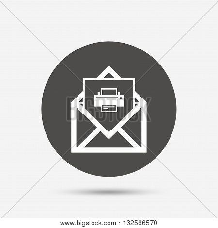 Mail print icon. Envelope symbol. Message sign. Mail navigation button. Gray circle button with icon. Vector