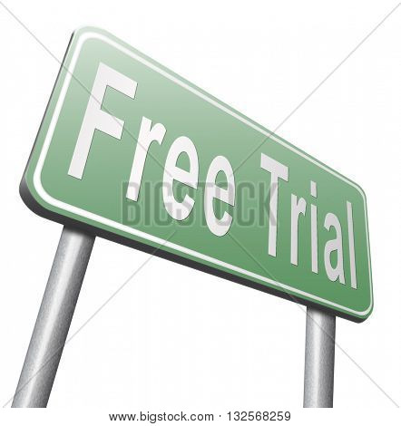 free trial download test sample free of charge. Try new product Promotion or advertising