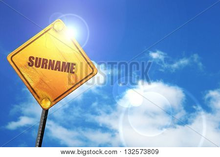 surname, 3D rendering, glowing yellow traffic sign