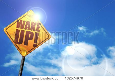 wake up, 3D rendering, glowing yellow traffic sign