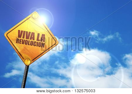 viva la revolucion, 3D rendering, glowing yellow traffic sign