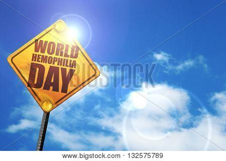 world hemophilia day, 3D rendering, glowing yellow traffic sign