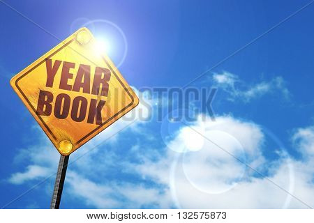 yearbook, 3D rendering, glowing yellow traffic sign