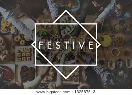 Festive Foodie Eating Delicious Party Celebration Concept
