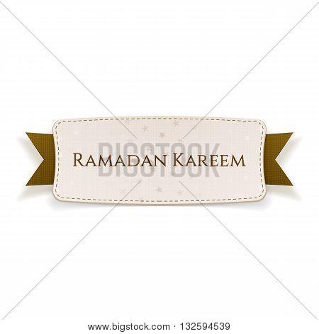 Ramadan Kareem realistic Tag with Text and Ribbon. Vector Illustration