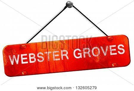 webster groves, 3D rendering, a red hanging sign