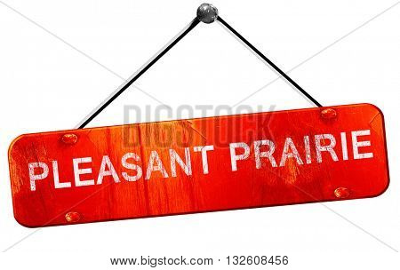 pleasant prairie, 3D rendering, a red hanging sign
