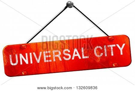 universal city, 3D rendering, a red hanging sign