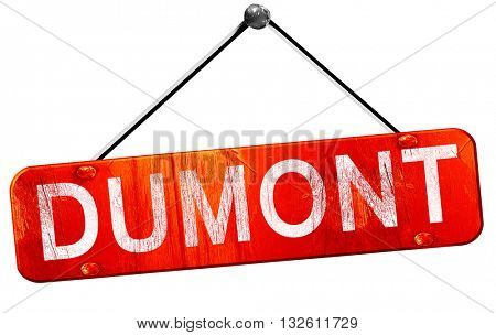 dumont, 3D rendering, a red hanging sign