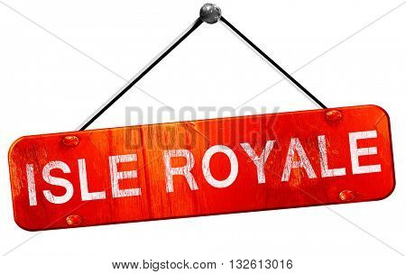 Isle royale, 3D rendering, a red hanging sign