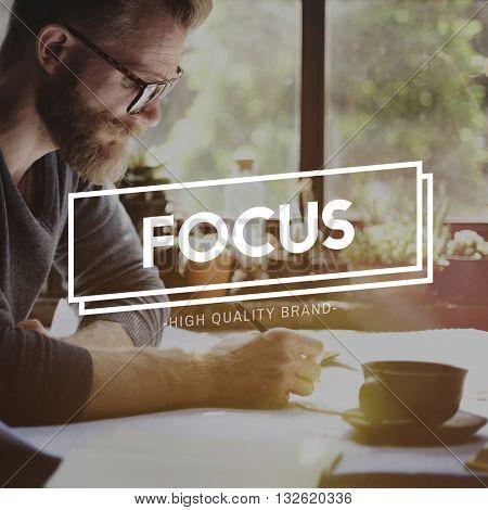 Focus Concentrate Spotlight Mission Goals Concept