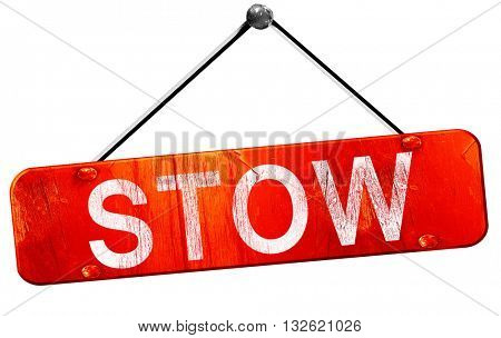 stow, 3D rendering, a red hanging sign
