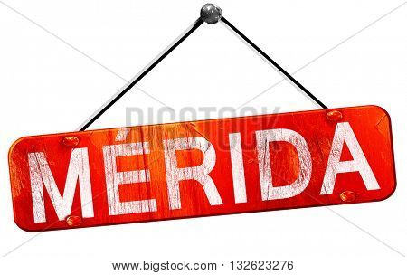 Merida, 3D rendering, a red hanging sign