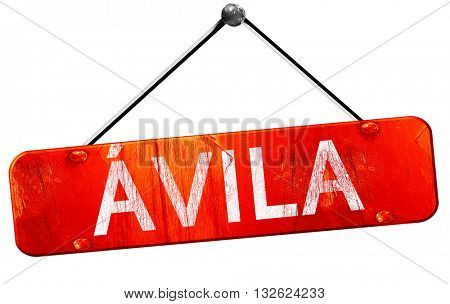 Avila, 3D rendering, a red hanging sign