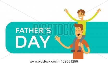 Father Day Holiday, Happy Son Sit On Dad Shoulder Vector Illustration