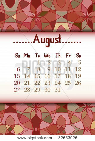 Abstract kaleidoscope background with eastern ornament and dates of summer month August 2017. Vector illustration