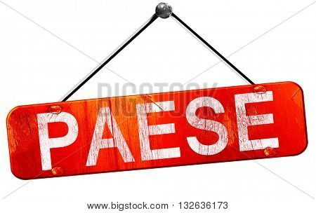Paese, 3D rendering, a red hanging sign