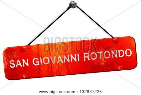 San giovanni rotondo, 3D rendering, a red hanging sign