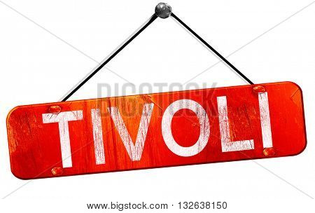 Tivoli, 3D rendering, a red hanging sign