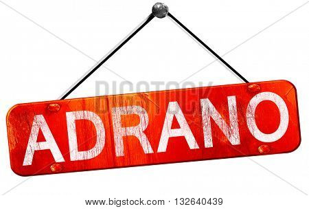 Adrano, 3D rendering, a red hanging sign
