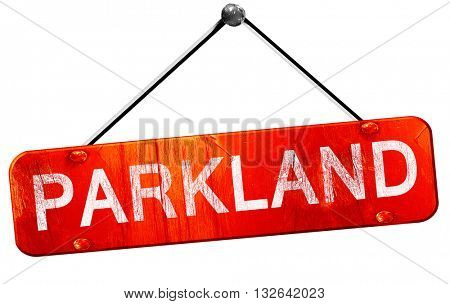 parkland, 3D rendering, a red hanging sign