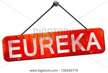 eureka, 3D rendering, a red hanging sign