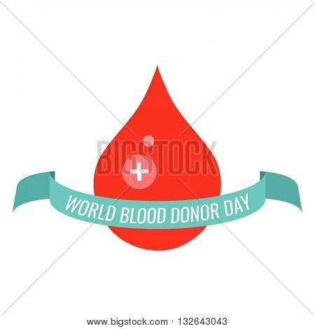 World Blood Donor Day. Vector illustration of a drop of blood with a blue ribbon on white background. Blood donation medical poster. Blood drop symbol. Donate blood save life concept.