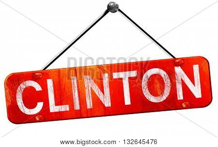 clinton, 3D rendering, a red hanging sign
