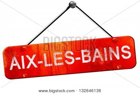 aix-les-bains, 3D rendering, a red hanging sign