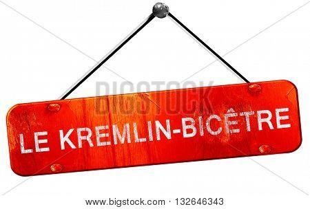 le kremlin-bicetre, 3D rendering, a red hanging sign