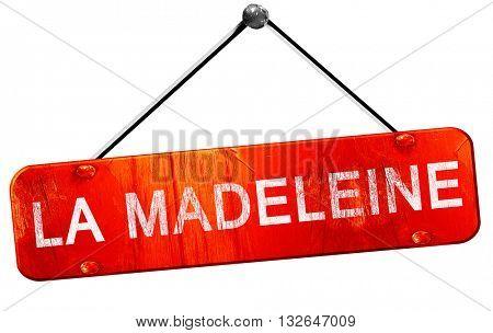 la madeleine, 3D rendering, a red hanging sign