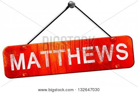 matthews, 3D rendering, a red hanging sign
