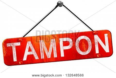tampon, 3D rendering, a red hanging sign