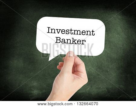 Investment Banker written in a speechbubble