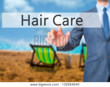 Hair Care - Businessman Hand Pressing Button On Touch Screen Interface.