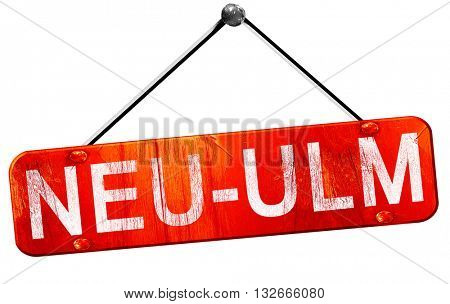 Neu-ulm, 3D rendering, a red hanging sign