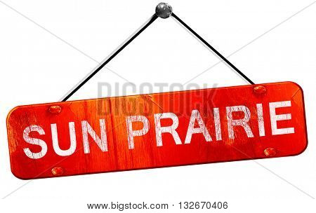sun prairie, 3D rendering, a red hanging sign