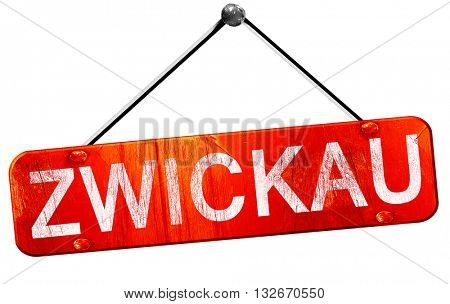 Zwickau, 3D rendering, a red hanging sign