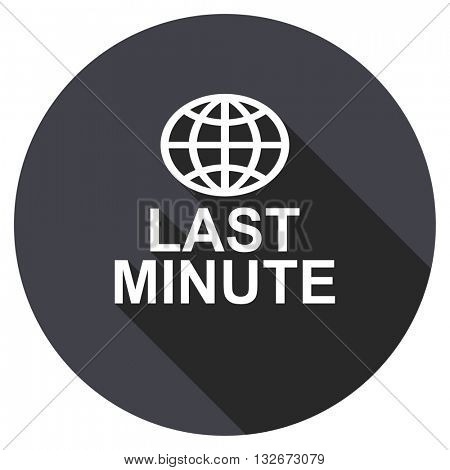 last minute vector icon, circle flat design internet button, web and mobile app illustration