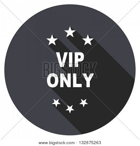 vip only vector icon, circle flat design internet button, web and mobile app illustration