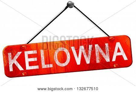 Kelowna, 3D rendering, a red hanging sign