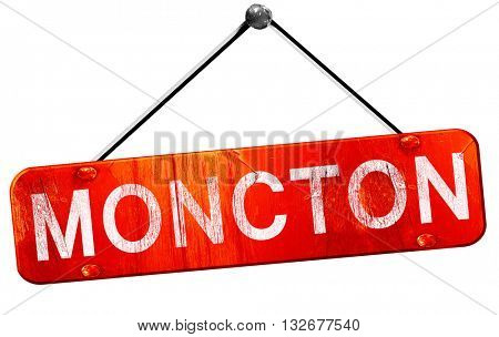 Moncton, 3D rendering, a red hanging sign