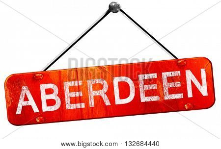 Aberdeen, 3D rendering, a red hanging sign