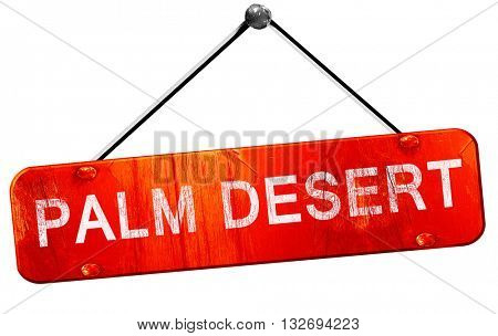 palm desert, 3D rendering, a red hanging sign