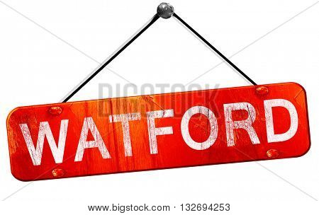 Watford, 3D rendering, a red hanging sign