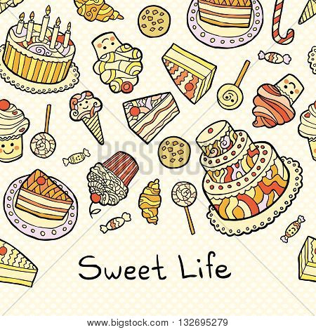 Sweet life card with cakes isolated on dotted background. Square composition. Vector illustration