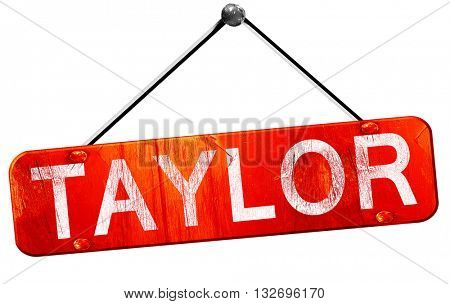 taylor, 3D rendering, a red hanging sign