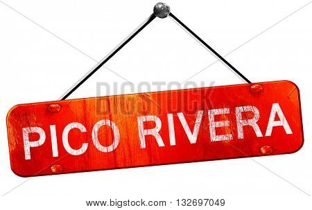 pico rivera, 3D rendering, a red hanging sign